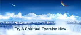 Try a Spiritual Exercise Now
